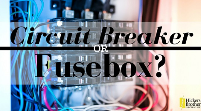 Do you need to upgrade to a circuit breaker from a fusebox?